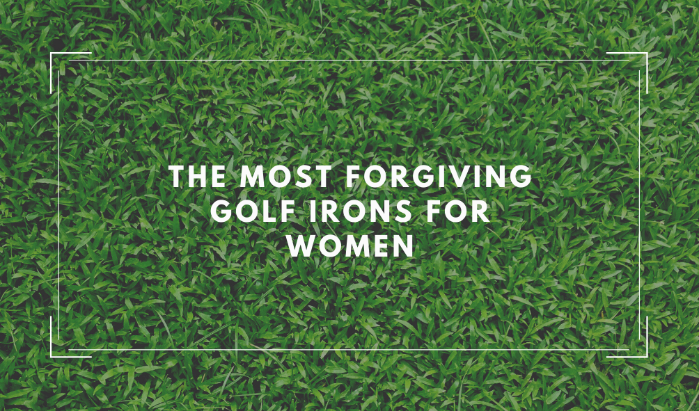 The #1 Most Forgiving Irons for Women